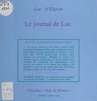 Luc N'guyen - Le journal de Luc - Avec quelques dessins de l'auteur.