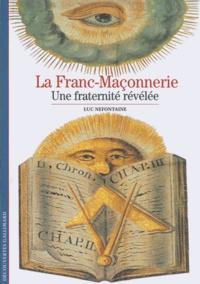 Luc Nefontaine - La Franc-Maçonnerie - Une fraternité révélée.