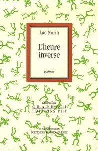 Luc Norin - L'heure inverse.