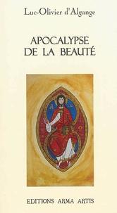 Luc-Olivier d' Algange - Apocalypse de la beauté.