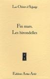 Luc-Olivier d' Algange - Fin mars. Les hirondelles.