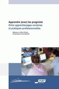 Luc-Olivier Pochon et Eric Bruillard - Apprendre (avec) les progiciels - Entre apprentissages scolaires et pratiques professionnelles.