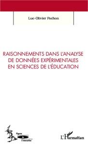 Luc-Olivier Pochon - Raisonnements dans l'analyse de données expérimentales en sciences de l'éducation.