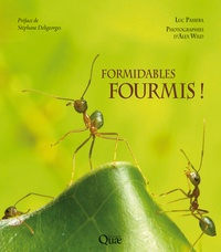 Luc Passera - Formidables fourmis !.
