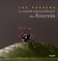 Luc Passera - Le monde extraordinaire des fourmis.