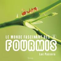 Le monde fascinant des fourmis - Luc Passera | Showmesound.org