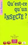Luc Passera - Qu'est-ce qu'un insecte ?.