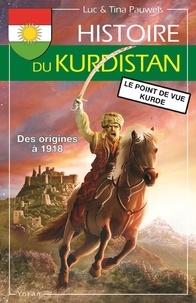 Luc Pauwels - Histoire du Kurdistan - Volume 1, Des origines à 1918, le point de vue kurde.