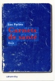 Luc Perino - Carnets de santé - Récit.