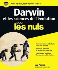 Luc Perino - Darwin et les sciences de l'évolution pour les nuls.