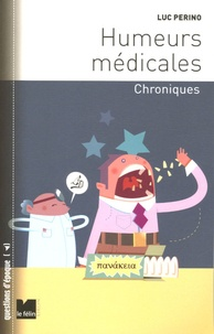 Luc Perino - Humeurs médicales - Chroniques.