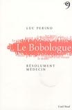 Luc Perino - Le Bobologue.