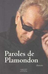 Luc Plamondon - Paroles de Plamondon.