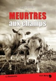 Luc Portier - Meurtres aux champs.