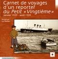 """Luc Révillon - Carnet de voyages d'un reporter du Petit """" Vingtième"""" - Janvier 1929 - août 1939."""