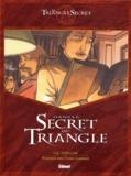 Luc Révillon et Didier Convard - Dans le secret du Triangle.