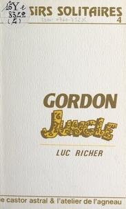 Luc Richer et Hubert Simon - Gordon jungle.