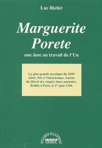 Luc Richir - Marguerite Porete - Une âme au travail de l'Un.