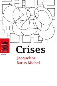 Luc Ridel et Jacqueline Barus-Michel - Crises.