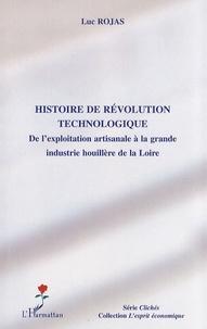 Galabria.be Histoire de révolution technologique - De l'exploitation artisanale à la grande industrie houillère de la Loire Image
