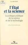 Luc Rouban et Jean-Louis Quermonne - L'État et la science : la politique publique de la science et de la technologie.