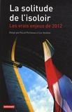 Luc Rouban et Pascal Perrineau - La solitude de l'isoloir - Les vrais enjeux de 2012.