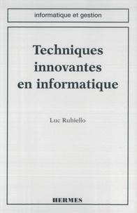 Luc Rubiello - Techniques innovantes en informatique.