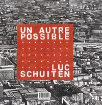 Luc Schuiten et Pierre Loze - Un autre possible, coffret 2 volumes - Archiborescence; Vers une cité végétale.