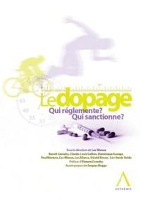 Luc Silance - Dopage - Qui règlemente ? Qui sanctionne ?.