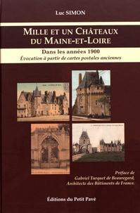 Mille et un châteaux du Maine-et-Loire dans les années 1900- Evocation à partir de cartes postales anciennes - Luc Simon | Showmesound.org