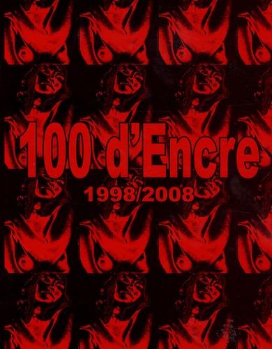 Luc Soriano - 100 d'encre 1998/2008.