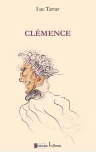 Luc Tartar - Clémence.
