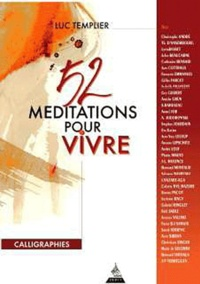 Luc Templier - 52 méditations pour vivre.