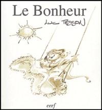 Luc Tesson - Le bonheur.