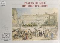 Luc Thévenon - Places de Nice, histoire d'Europe.