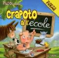 Luc Turlan - Crapoto a l'école.