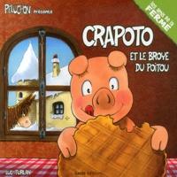 Luc Turlan - Crapoto et le broyé du Poitou.