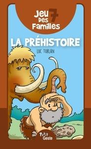 Luc Turlan - Jeu des 7 familles - La Préhistoire.