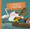 Luc Turlan et Véronique Hermouet - Les p'tits secrets de l'huître.