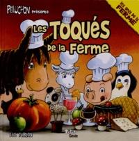 Luc Turlan - Les toqués de la ferme.