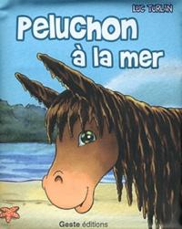 Luc Turlan - Peluchon à la mer.