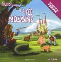 Luc Turlan - Peluchon Tome : La fée Mélusine.