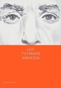 Luc Tuymans - Amnesia.