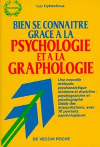 Luc Uyttenhove - Bien se connaître grâce à la psychologie et à la graphologie.