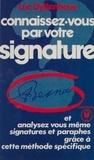 Luc Uyttenhove - Connaissez-vous par votre signature.