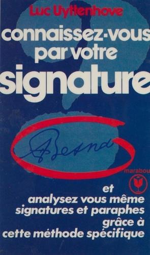Connaissez-vous par votre signature