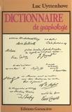 Luc Uyttenhove - Dictionnaire de graphologie.