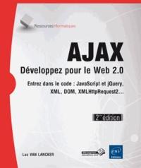 Ajax, développez pour le web 2.0 - Entrez dans le code : Javascript, XML, DOM, XMLHttpRequest2....pdf