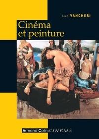 Luc Vancheri - Cinéma et peinture - Passages, partages, présences.