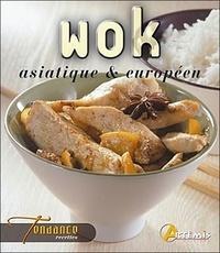 Wok asiatique et européen - Luc Verney-Carron |